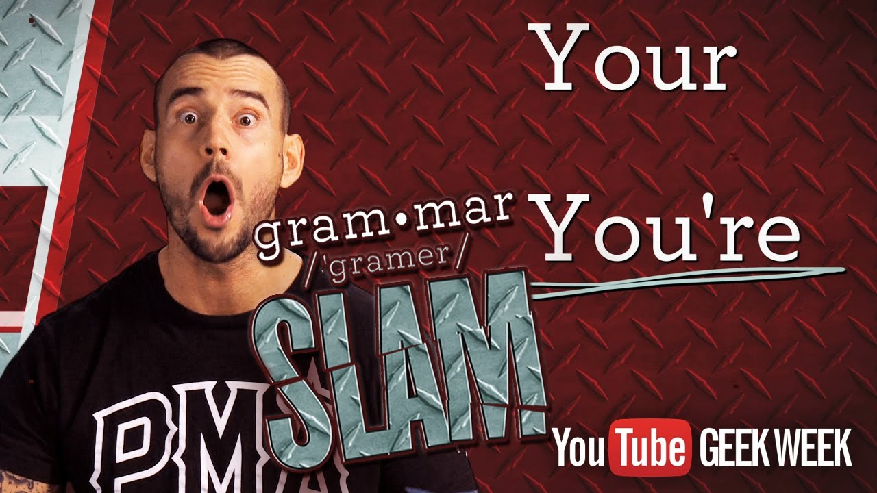 CM Punk's Grammar Slam - Your vs. You're - YouTube