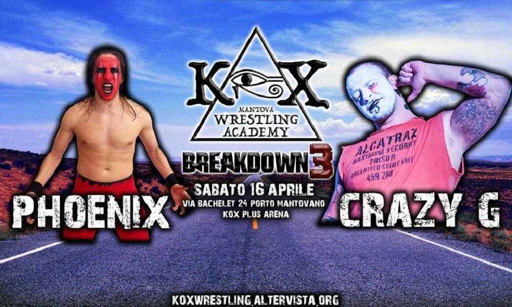 KOX Breakdown3 Phoenix Vs Crazy G