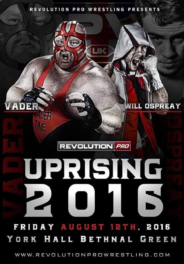 "SPOILER RISULTATI: RevPro ""Uprising 2016"" 12/08/2016 (Con Ex"